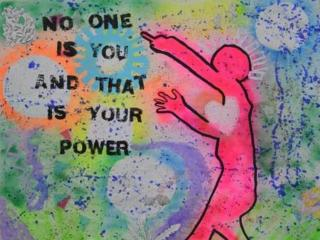 No One Is You And That Is Your Power by Ria